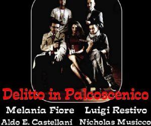 Altri eventi: 'Delitto in Palcoscenico'. Dal 7 al 10 aprile al teatro Alba di Roma