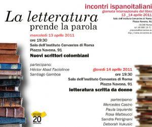 Altri eventi - LA LETTERATURA PRENDE LA PAROLA 13 e 14 aprile ore 19,30 presso la Sala Cervantes, Piazza Navona 91