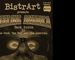 "Altri eventi - Zack Auron in ""The Good, the Bad and the American"""