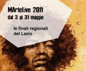 Altri eventi - Al via le finali Regionali del Lazio di MArteLive