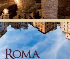 Altri eventi: ROMA NASCOSTA Percorsi di archeologia sotterranea - 27 maggio - 5 giugno 2011