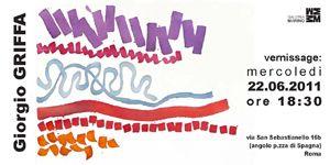 Altri eventi - Dal 22 giugno al 20 luglio 2011 Mostra GIORGIO GRIFFA