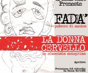 """Altri eventi: 2 luglio 2011 - ex Cinema Teatro Preneste """"La donna cervello"""""""