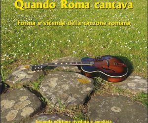 """Altri eventi - Martedì 12 luglio 2011 - Presentazione trattato """"Quando Roma cantava."""