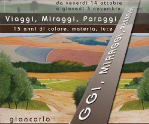 Mostre: Giancarlo Fantini VIAGGI, MIRAGGI, PARAGGI