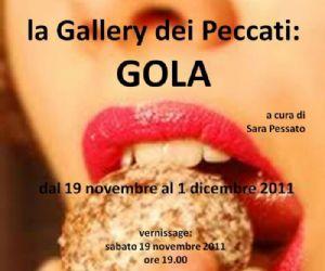 Mostre: la Gallery dei Peccati: GOLA collettiva a cura di Sara Pessato