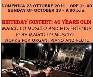 Concerti - CONCERTO PER IL 40° COMPLEANNO DI MARCO LO MUSCIO