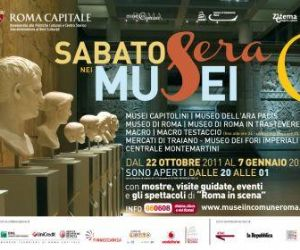 Serate - SABATO SERA NEI MUSEI aperture dei Musei Civici di Roma il sabato sera