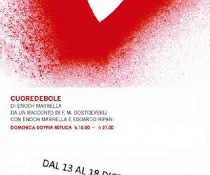 Spettacoli: CUOREDEBOLE, Da un racconto di F. M. Dostoevskij