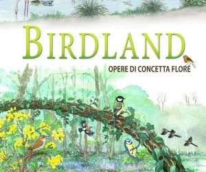 """Altri eventi - Birdland, mostra dedicata agli uccelli con le illustrazioni originali della guida """"Uccelli del Parco del Circeo"""""""
