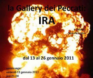 Altri eventi - la Gallery dei Peccati: IRA