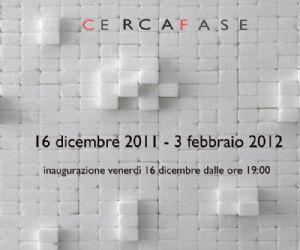 Mostre: Roberto Piloni - CERCAFASE