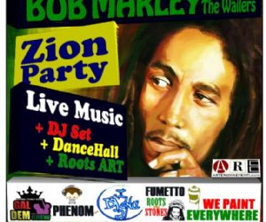 Concerti - ZION PARTY - 100% BOB MARLEY LIVE TRIBUTE / DJSET / DANCEHALL / ROOTS ART REGGAE