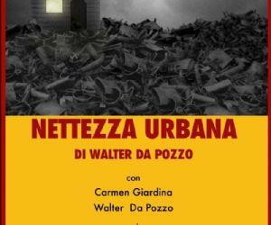 Spettacoli - NETTEZZA URBANA