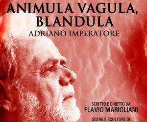 Spettacoli - ADRIANO IMPERATORE
