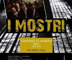 Locali - I MOSTRI live @ Felt Music Club&School