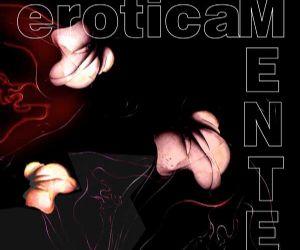 Altri eventi: EroticaMENTE - linee, forme e colori della sensualità
