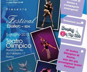 Festival: Si svolgerà il 5 giugno 2012 al teatro Olimpico di Roma la seocnda edizione del festival Ballet-ex