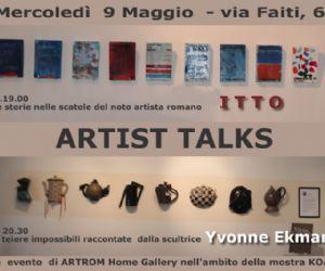 Altri eventi - Artist Talk di due artisti: Itto e Yvonne Ekman.