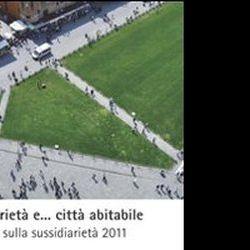 Altri eventi: Sussidiarietà e... città abitabile