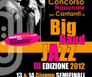 Locali - Concorso Voci e Big Band Jazz 2012 - Semifinali - Mercatino Vintage (e non!)