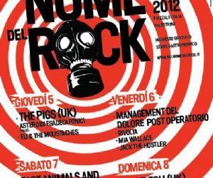 Festival - Nel nome del rock 2012 - XXIII Edizione, Palestrina 5-8 luglio