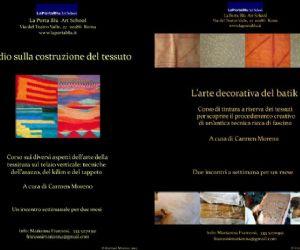 Altri eventi: Studio sulla costruzione del tessuto e  L'arte decorativa del batik