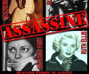 Spettacoli - Assassine - quattro storie di sangue