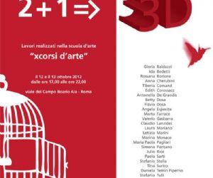 """Mostre: Mostra collettiva di pittura di """"xcorsi d'arte"""" 2+1=3D"""