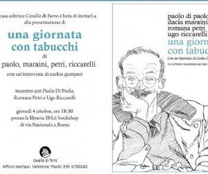 Altri eventi: In omaggio allo scrittore Paolo Di Paolo, Dacia Maraini, Romana Petri e Ugo Riccarelli raccontano Antonio Tabucchi