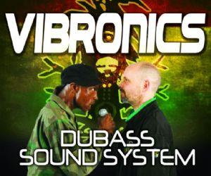 Concerti - DUBASS SOUND SYSTEM incontra VIBRONICS (England)