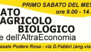 """Altri eventi: Mercato Agricolo Biologico e dell'AltraEconomia organizzato dall'associazione """"Podere Rosa"""""""