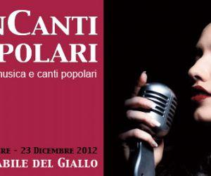 """Concerti: """"INCANTI POPOLARI"""", PORTE APERTE A ROMA   PER LA MUSICA DELLE REALTA' QUOTIDIANE"""