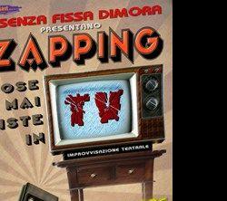 Spettacoli: Zapping: cose mai viste in Tv - improvvisazione teatrale