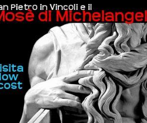 Visite guidate: La Basilica di San Pietro in Vincoli e il Mosè - visita guidata low cost