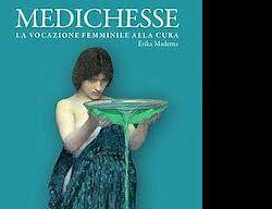 Libri - Alla Casa Internazionale delle Donne La presentazione del libro Medichesse