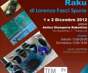 Mostre: Mostra di Ceramica Raku del Maestro Lorenzo Spurio Fascì
