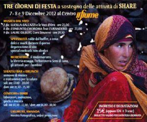 Attività: Tre giorni di festa all'Associazione Il Fiume per sostenere le attività ed i progetti di Share Onlus - Human Life Project