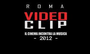 Spettacoli: X Edizione Il Meglio di Roma Videoclip - Il cinema incontra la musica