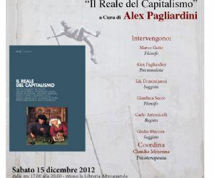 """Libri: presentazione libro """"il reale del capitalismo"""" di Alex Pagliardini"""