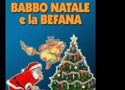 Spettacoli: Babbo Natale e la Befana incontrano i bambini!