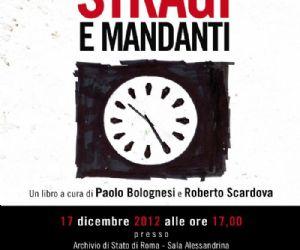 Libri: Presentazione del libro STRAGI E MANDANTI di Paolo Bolognesi e Roberto Scardova