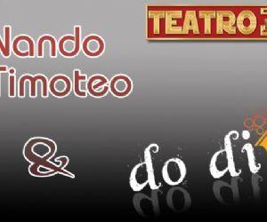 Spettacoli: Nuovo spettacolo di Nando Timoteo con i Do Divino band