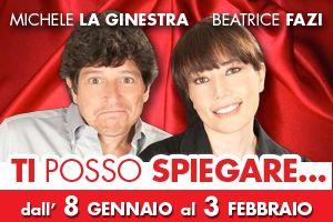 Spettacoli: Michele La Ginestra interprete e autore di Ti posso spiegare al Teatro Golden
