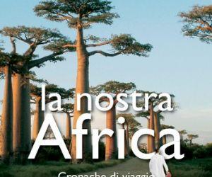 """Libri: Presentazione del libro """"La nostra Africa. Cronache di viaggio di un medico euroafricano"""" di Michelangelo Bartolo"""