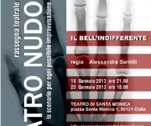 Spettacoli - Al Teatro Santa Monica di Ostia andrà in scena Bell'indifferente