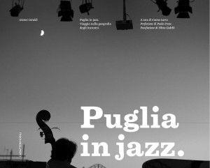 Serate - Puglia in Jazz: Presentazione Libro Fotografico