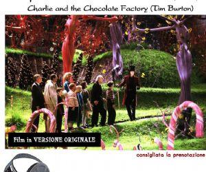Rassegne: La Fabbrica di Cioccolato - Proiezione Cinematografica