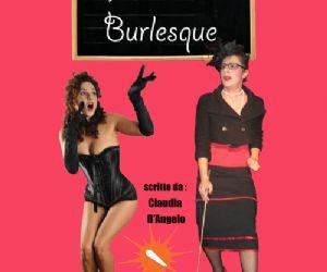Spettacoli - Da mercoledì 6 febbraio a domenica 10 all'Accènto Teatro in scena Lezioni di Burlesque