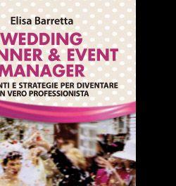 Libri - Invito presentazione libro: Wedding Planner & Event Manager - Franco Angeli Editore